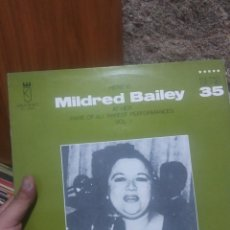 Discos de vinilo: LP HERE IS MILDRED BAILEY AT HER RARE OF ALL RAREST PERFORMANCES VOL. 1 VG++. Lote 207303981