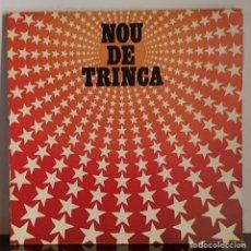 Discos de vinilo: LA TRINCA - EL NOU DE LA TRINCA. Lote 207304320