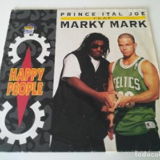 Discos de vinilo: PRINCE ITAL JOE FEAT. MARKY MARK – HAPPY PEOPLE. Lote 207305863