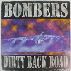 Discos de vinilo: DISCO VINILO MAXI SINGLE BOMBERS--DIRTY BACK ROAD. Lote 207312615
