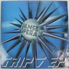 Discos de vinilo: DISCO VINILO MAXI SINGLE -- DANCE OPERA--TRIP 7 EP. Lote 207316136