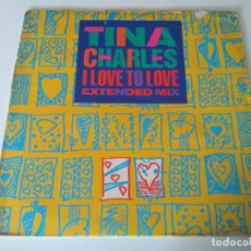 """Discos de vinilo: TINA CHARLES - I LOVE TO LOVE (EXTENDED MIX) (12""""). Lote 207319162"""
