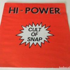 Discos de vinil: HI POWER – CULT OF SNAP. Lote 207328927