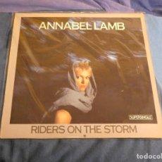 Discos de vinilo: MAXI SINGLE ANNABEL LAMB RIDERS ON THE STORM VERSION DE THE DOORS. Lote 207333723