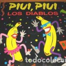 Discos de vinilo: LOS DIABLOS - PIUI, PIUI. Lote 207357716