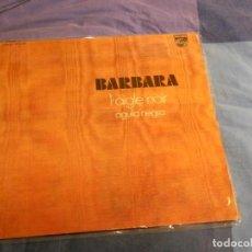 Discos de vinilo: BARBARA EL AGUILA NEGRA LP MUY RARO EDITADO POR PHILIPS ESPAÑA 1971 MUY BUEN ESTADO. Lote 207365076