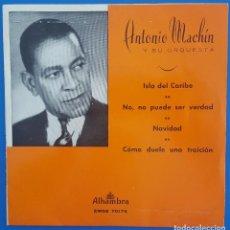 Discos de vinilo: EP / ANTONIO MACHIN / ISLA DEL CARIBE +3 / ALHAMBRA 1962. Lote 207372850