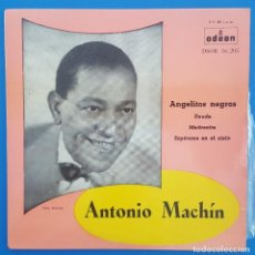 Discos de vinilo: EP / ANTONIO MACHIN / ANGELITOS NEGROS +3 / ODEON 1958. Lote 207373093