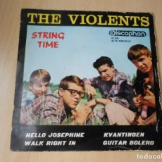 Discos de vinilo: VIOLENTS, THE - STRING TIME -, EP, HELLO JOSEPHINE + 3, AÑO 1964. Lote 207374015