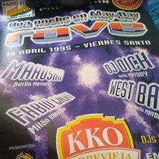 Discos de vinilo: POSTER KKO TORREVIEJA/MAYDAY WEST BAM-MARUSHA ETC. BUEN ESTADO+ENTRADA. Lote 207385852