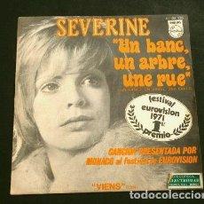 Discos de vinilo: SEVERINE (SINGLE EUROVISION 1971) UN BANC, UN ARBRE, UNE RUE (1º PREMIO MONACO). Lote 207387020