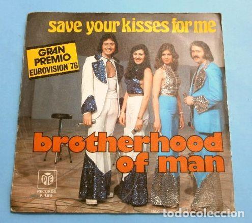 BROTHERHOOD OF MAN (SINGLE EUROVISION 1976) SAVE YOUR KISSES FOR ME (1º PREMIO INGLATERRA) (Música - Discos - Singles Vinilo - Festival de Eurovisión)