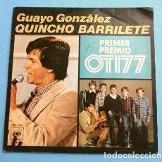 Discos de vinilo: GUAYO GONZALEZ (SINGLE 1977) VI FESTIVAL DE LA OTI 1977 - QUINCHO BARRILETE (1º PREMIO NICRAGUA). Lote 207390035