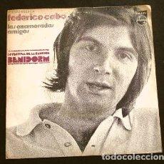 Discos de vinilo: FEDERICO CABO (SINGLE 1972) XIV FESTIVAL DE BENIDORM - LAS ENAMORADAS - AMIGOS. Lote 207390523