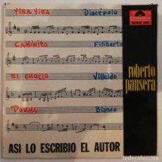 Discos de vinilo: DISCO DE VINILO EP --ROBERTO PANSERA. Lote 207423120