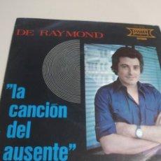 Discos de vinilo: DE RAYMOND. LA CANCION DEL AUSENTE / RECUERDOS A MI MADRE. PERCA MUSIC 1976. Lote 207429475