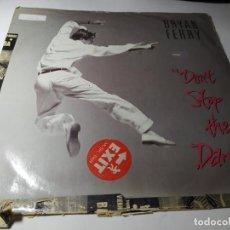 Dischi in vinile: MAXI - BRYAN FERRY – DON'T STOP THE DANCE - FERRX 2 ( G / G ) UK ( MARCAS DE USO PERO NO SALTA ). Lote 207435220