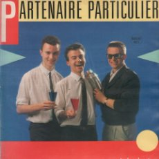 Discos de vinilo: PARTENAIRE PARTICULIER - LP MAXISINGLE DE 1985 RF-7887 , MADE IN FRANCE. Lote 207455221