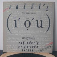 Discos de vinilo: FREEZ. I. O. U. VIRGIN. 1983. SPAIN.. Lote 207465992