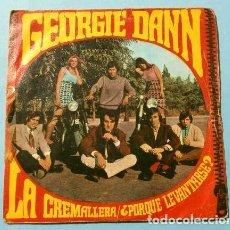 Discos de vinil: GEORGIE DANN (SINGLE 1968) LA CREMALLERA - ¿PORQUE LEVANTARSE?. Lote 207490635