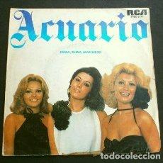 Discos de vinilo: ACUARIO (SINGLE 1976) REMA, REMA, MARIENRO - MAYRA GÓMEZ KEMP (UN DOS TRES CONCURSO TVE). Lote 207517873