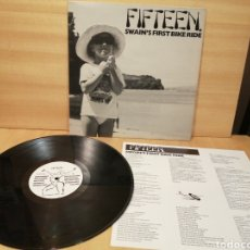 Discos de vinilo: FIFTEEN. SWAIN'S FIRST BIKE RIDE. 1991 USA.. Lote 207523680