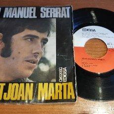 Discos de vinilo: JOAN MANUEL SERRAT / PER SANT JOAN-MARTA / SG - EDIGSA-1968 / MBC. ***/***. Lote 207534096