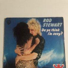 Discos de vinilo: SINGLE ROD STEWARD DA YA THINK I'M SEXY? HISPAVOX 1978. Lote 207553272