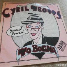 Discos de vinilo: CYRIL TROTTS-CYRIL TROTTS TO BOGNA. MAXI. Lote 207617850