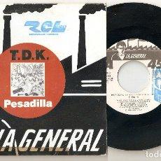 "Discos de vinilo: T.D.K. T DE K TDK 7"" SPAIN 45 PESADILLA SINGLE VINILO 1988 SPANISH HIP HOP PUNK ROCK RARO MIRA !!. Lote 207634621"