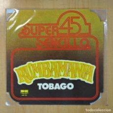 Discos de vinilo: RUMBAMANIA - TOBAGO - MAXI. Lote 207644747