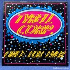 Discos de vinilo: SINGLE TYRELL CORP - ONCE FOR EVER + LIBRETO - EXCELENTE ESTADO - LA COL RECORDS - AÑO 1996. Lote 207649510