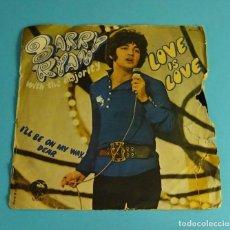 Discos de vinilo: BARRY RYAN. LOVE IS LOVE. EDICIÓN FRANCESA. Lote 207653061