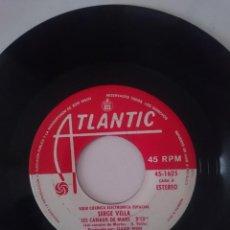 Discos de vinilo: SINGLE - SERGE VELLA - AÑO 1977 -VER FOTOS. Lote 207675972