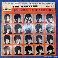 Discos de vinilo: EP THE BEATLES - QUE NOCHE LA DE AQUEL DÍA - DSOE 16.619 - ESPAÑA - AÑO 1964. Lote 207686348