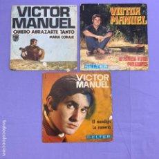 Discos de vinilo: SINGLE - LOTE DE 3 SINGLES VICTOR MANUEL. Lote 207731561