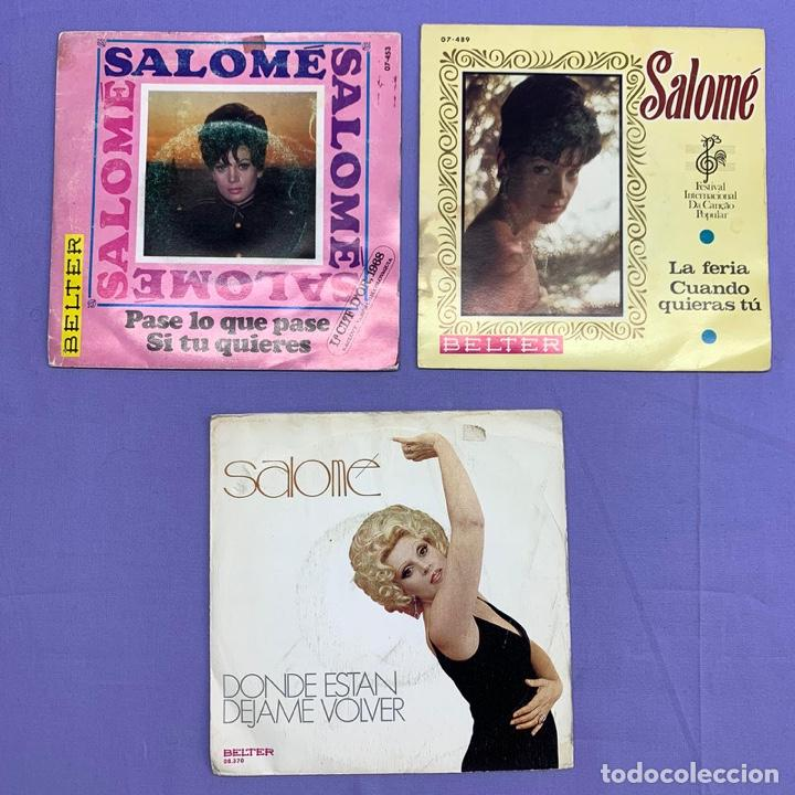 SINGLE - LOTE DE 3 SINGLES SALOME- DONDE ESTAN -PASE LO QUE PASE -LA FERIA CUANDO QUIERAS TÚ (Música - Discos - Singles Vinilo - Solistas Españoles de los 50 y 60)