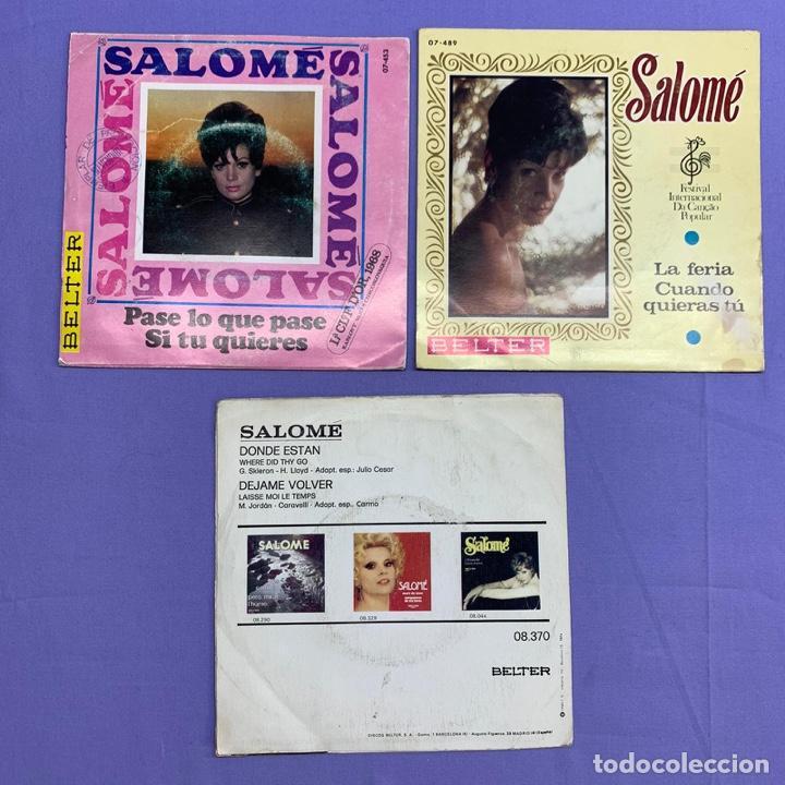 Discos de vinilo: SINGLE - LOTE DE 3 SINGLES SALOME- DONDE ESTAN -PASE LO QUE PASE -LA FERIA CUANDO QUIERAS TÚ - Foto 3 - 207740678