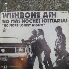 Discos de vinilo: WISHBONE ASH. NO MÁS NOCHES SOLITARIAS. SINGLE VINILO. Lote 207761293