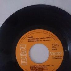 Discos de vinilo: SINGLE - JAVIER ---- AÑO 1981 -VER FOTOS. Lote 207787718