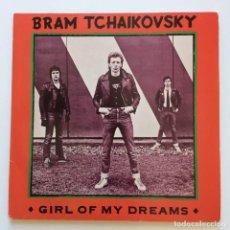 Disques de vinyle: BRAM TCHAIKOVSKY ?– GIRL OF MY DREAMS 2 SINGLES UK 1979 RADAR RECORDS. Lote 207812098
