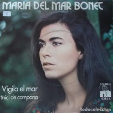 Discos de vinilo: MARIA DEL MAR BONET - VIGILA EL MAR - SINGLE SPAIN 1974. Lote 207818693