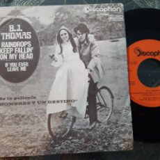 Dischi in vinile: B. J. THOMAS. RAINDROPS KEEP FALLIN ON MY HEAD. IF YOU EVER LEAVE ME. DISCOPHON. 1970. SPAIN.. Lote 207835365