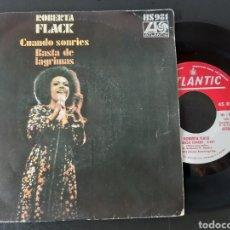 Discos de vinilo: ROBERTA FLACK. CUANDO SONRIES. BASTA DE LAGRIMAS. ATLANTIC. 1973. Lote 207865538