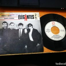 Discos de vinilo: LOS ELEGANTES MANGAS CORTAS / TIEMPO PERDIDO SINGLE VINILO PROMO 1984 2 TEMAS. Lote 207878272