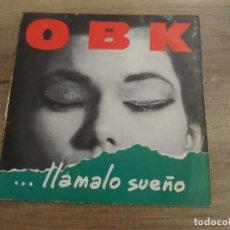 Discos de vinilo: OBK LLAMALO SUEÑO. Lote 207895457