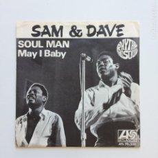Discos de vinilo: SAM & DAVE ?– SOUL MAN / MAY I BABY SWEDEN 1967 ATLANTIC. Lote 207904295