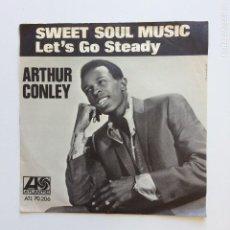 Discos de vinilo: ARTHUR CONLEY ?– SWEET SOUL MUSIC / LET'S GO STEADY SWEDEN 1967 ATLANTIC. Lote 207904782
