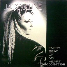 Discos de vinil: JACQUELINE-EVERY BEAT OF MY HEART MAXI-SINGLE SPAIN 1987. Lote 207954411