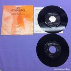 Discos de vinilo: SINGLE JEI NOGUEROL - DENANTES DOS VINTE ANOS - SIGLE - EDIGSA- VG. Lote 207973185